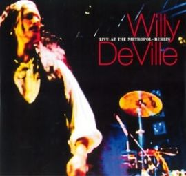 LP Willy DeVille - Live at the Metropol