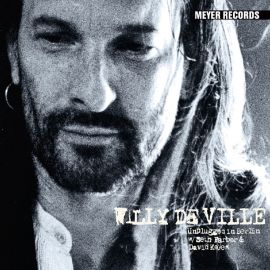 LP Willy DeVille - Unplugged in Berlin
